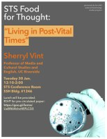 "Jan 30: Sherryl Vint, ""Living in Post-Vital Times"""