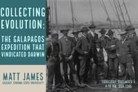 "James, ""Collecting Evolution: The Galapagos Expedition that Vindicated Darwin"""