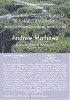 """Andrew Mathews, """"Sensing Disaster and Transformation: Modeling the Dramas of Italian Forest Futures"""""""