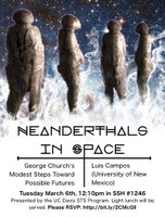 "March 6: Luis Campos, ""Neanderthals in Space"""