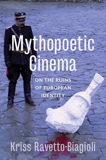 Prof. Kriss Ravetto-Biagioli has published a new book, Mythopoetic Cinema