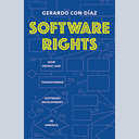 NEW BOOK: Software Rights - by Prof. Gerardo Con Diaz